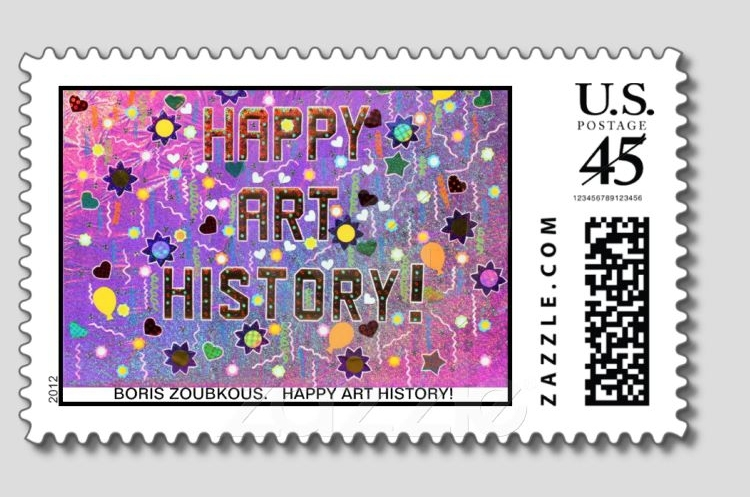 "HAPPY ART HISTORY!  FIRST ""HAPPY ART HISTORY!"" POST STAMP IN THE WORLD. ACTUAL POST STAMPS."