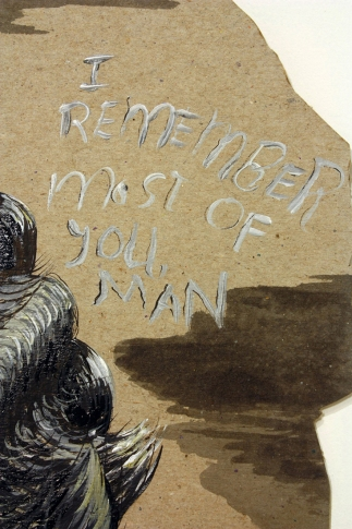 I REMEMBER MOST OF YOU, MAN (detail)