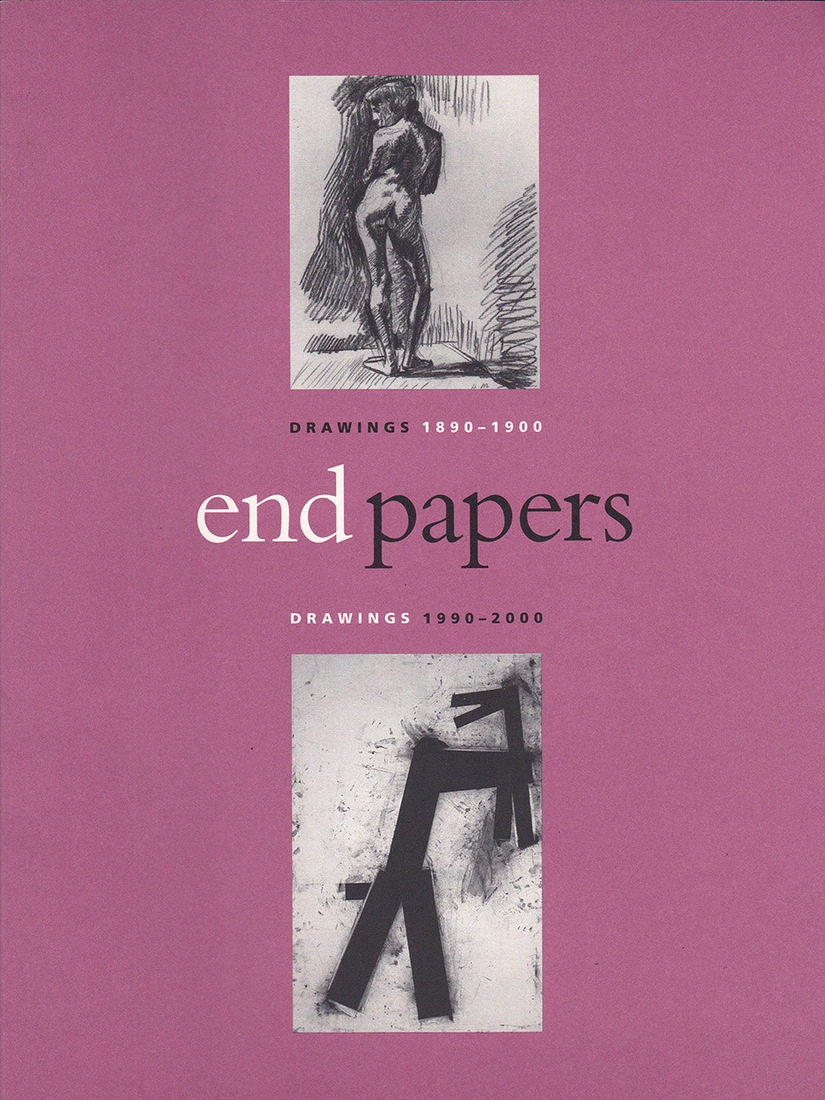 "Catalogues / Publications Collischan, Judy. ""End Papers: 1890-1900 and 1990-2000."""