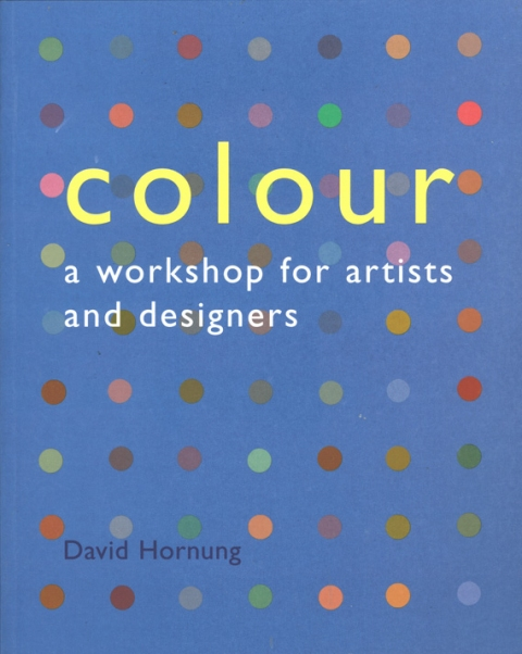 Books Colour: A Workshop for Artist and Designers