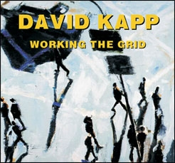 Publications Working The Grid: David Kapp