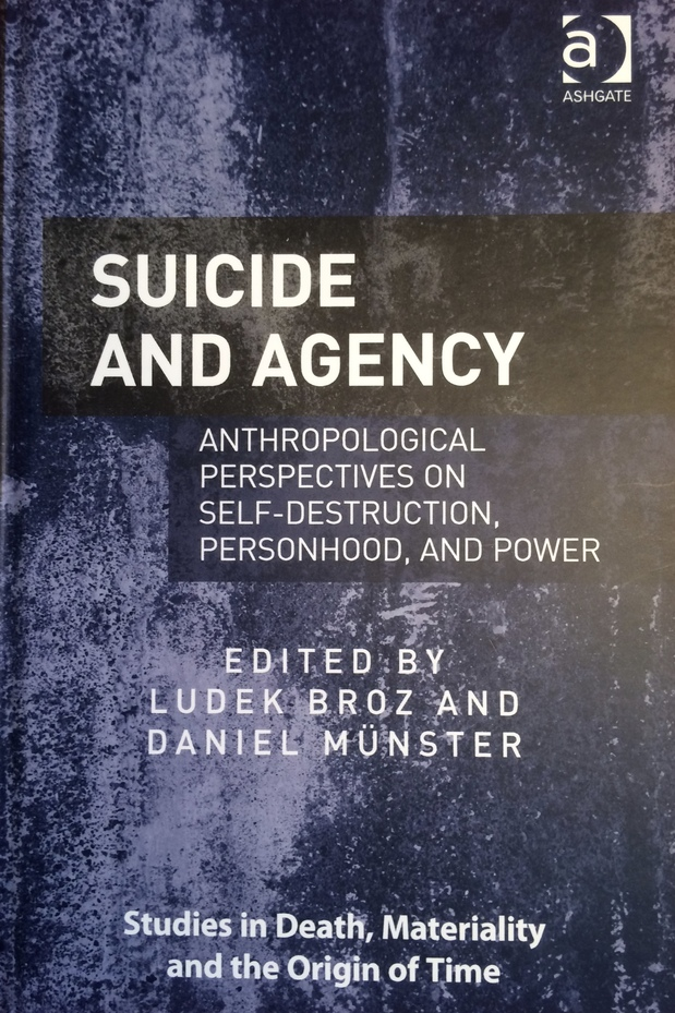Deen Shariff Sharp Academia In Suicide and Agency Anthropological Perspectives on Self-Destruction, Personhood, and Power. Broz, Ludek and Daniel Münster, eds. London: Ashgate.