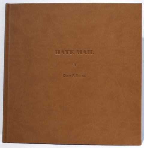 Diane F. Ramos Hate Mail 65-Page Hard Cover Book