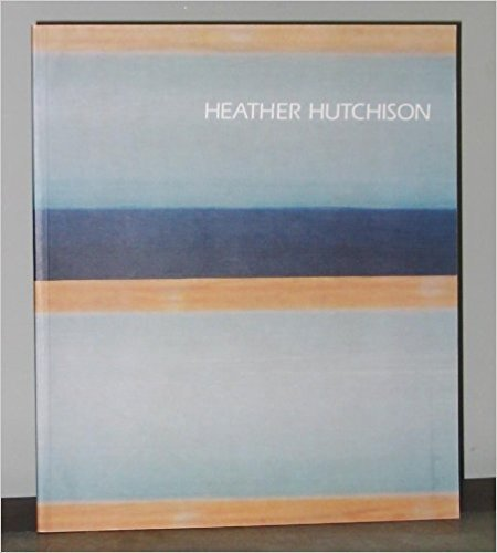 CATALOGS Heather Hutchison; Translucid passages: February 16-March 19, 1994 Paperback – 1994