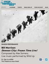 BILL MORRISON • HYPNOTIC PICTURES Dawson City: Frozen Time Theatre at the Ace Hotel