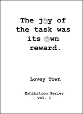 Lovey Town Catalogs Softcover, 94 pages, color.