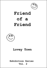Lovey Town Lovey Town Publishing Softcover, 102 pages, color.