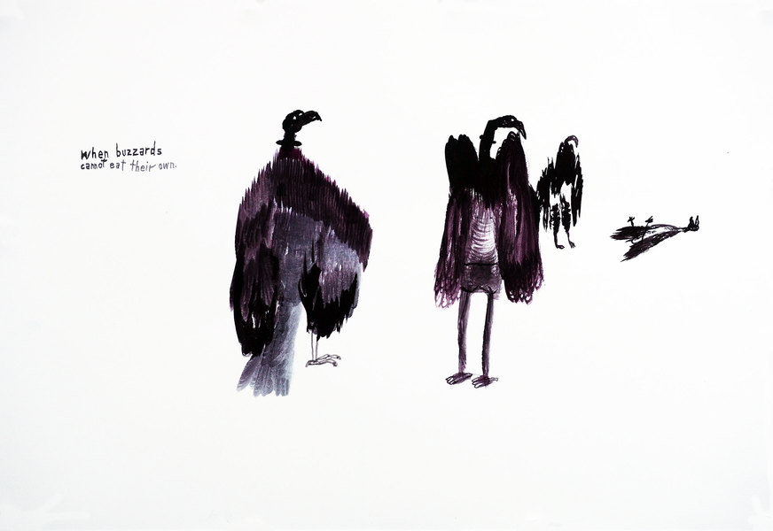 Works on paper  2000 to Present When buzzards cannot eat their own.