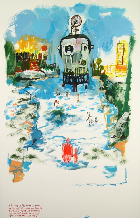 "Works on paper  2000 to Present Standing in the river, a new           Department of Homeland Security           Lighthouse reapeated endlessly          ""You cannot walk on water""        ""You cannot walk on water"""