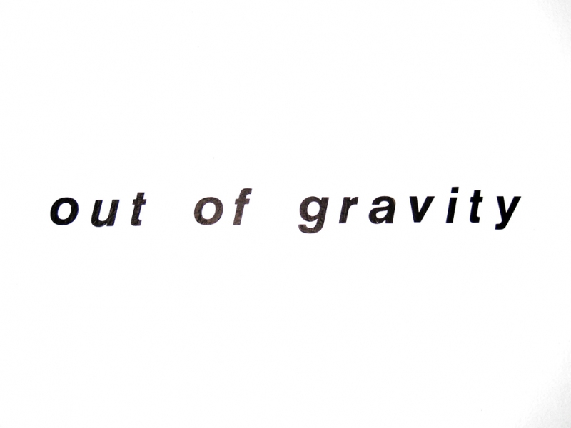 Out of Gravity   2010 Out of Gravity