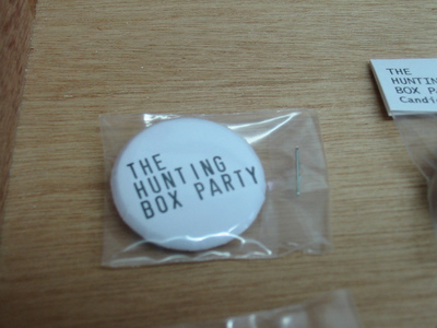 Sarah Iremonger The Hunting Box Party 2003-11 Text printed as badge, plastic bag