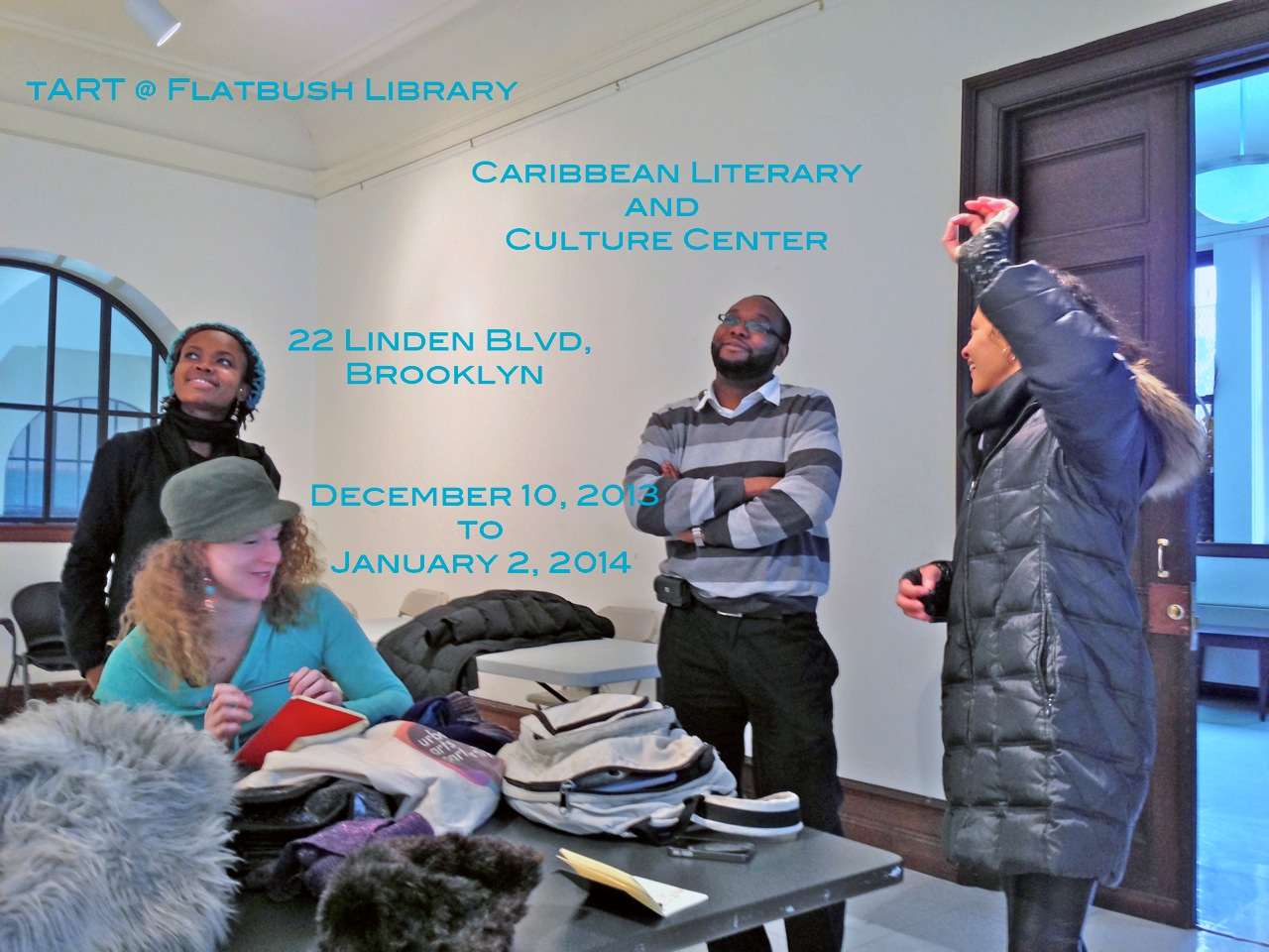 2013: tART @ Flatbush Library tART @ Flatbush Library, organized & curated by damali abrams