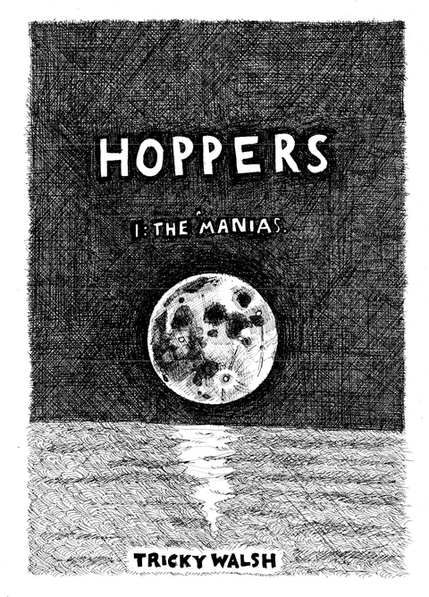 Tricky Walsh hoppers 1: the 'manias