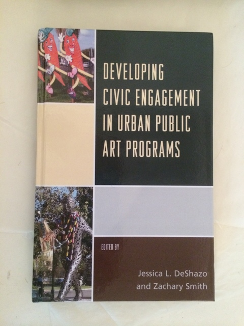 ANITA GLESTA JANUARY 2016 LEAD ESSAY in newly published book: DEVELOPING CIVIC ENGAGEMENT  IN URBAN PUBLIC ART PROGRAMS
