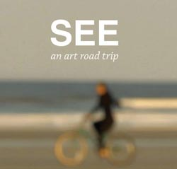 BO BARTLETT    SEE - an art road trip DVD