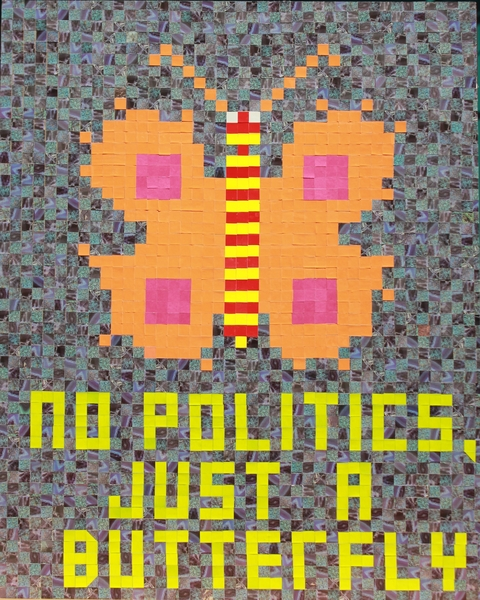 "I  SURVIVED INFORMATION "" NO POLITICS, JUST A BUTTERFLY ""."