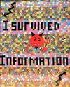I  SURVIVED INFORMATION Handmade Cardboard Mosaic on Board on Wooden Frame