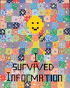 I  SURVIVED INFORMATION Paper Collage and Hand Made Mosaic on Board on Wooden Frame.