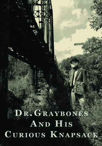 Personal Effects of Dr. Graybones