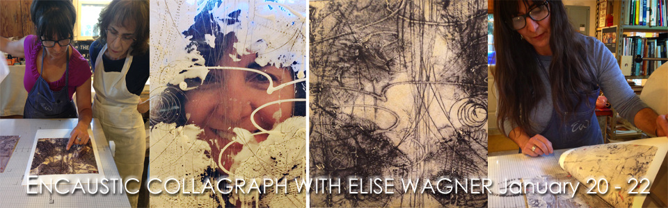 DAVID A. CLARK Studio Elise Wagner - Encaustic Collagraph