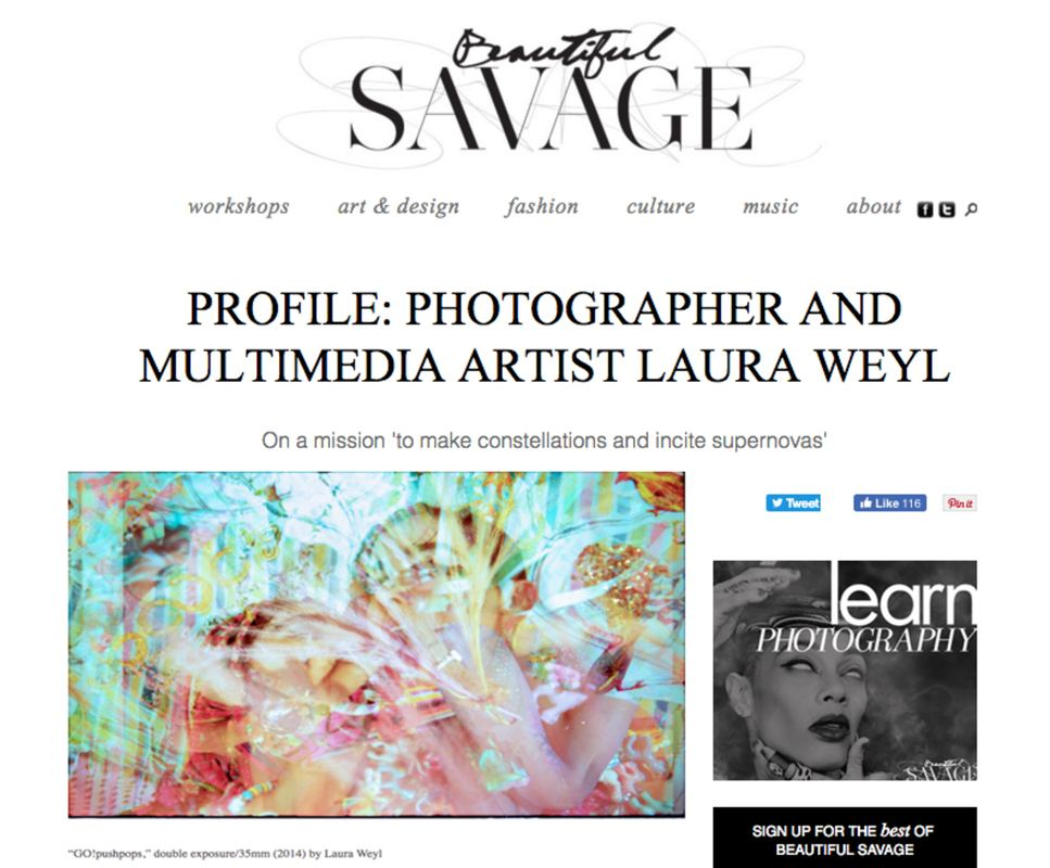Press Beautiful Savage, Profile: Photographer and multimedia artist Laura Weyl