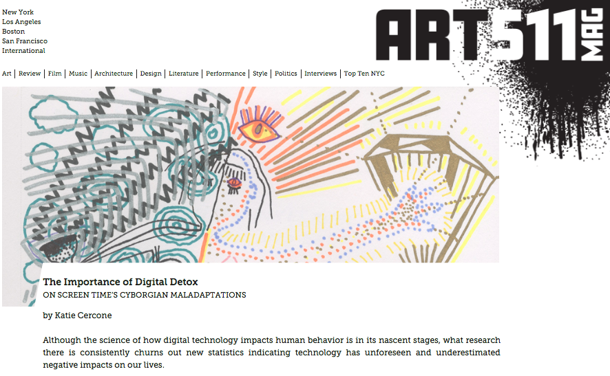Press Art511 Magazine, The Importance of Digital Detox: ON SCREEN TIME'S CYBORGIAN MALADAPTATIONS by Katie Cercone Featuring drawings by Elisa Garcia de la Huerta