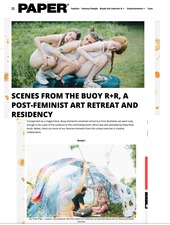 Scenes from the Buoy R+R, a Post-Feminist Art Retreat and Residency PAPERMAG 13 July 2015