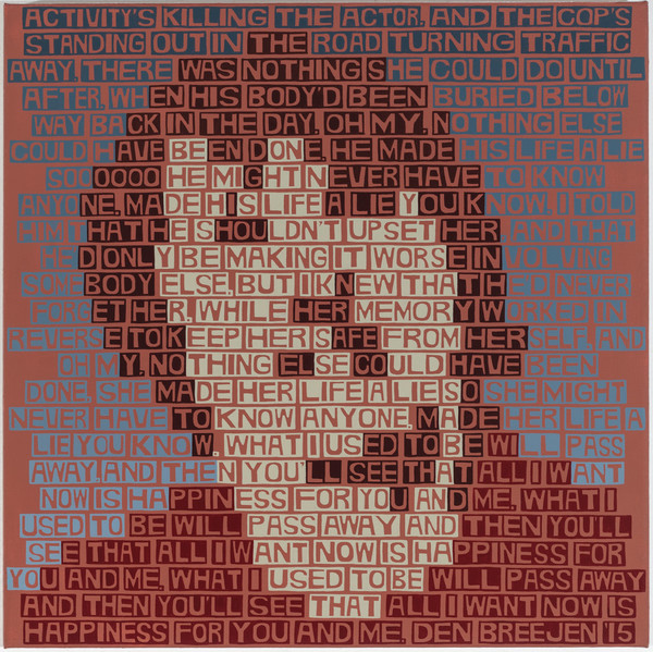 Erik den Breejen Text Portraits Acrylic on linen