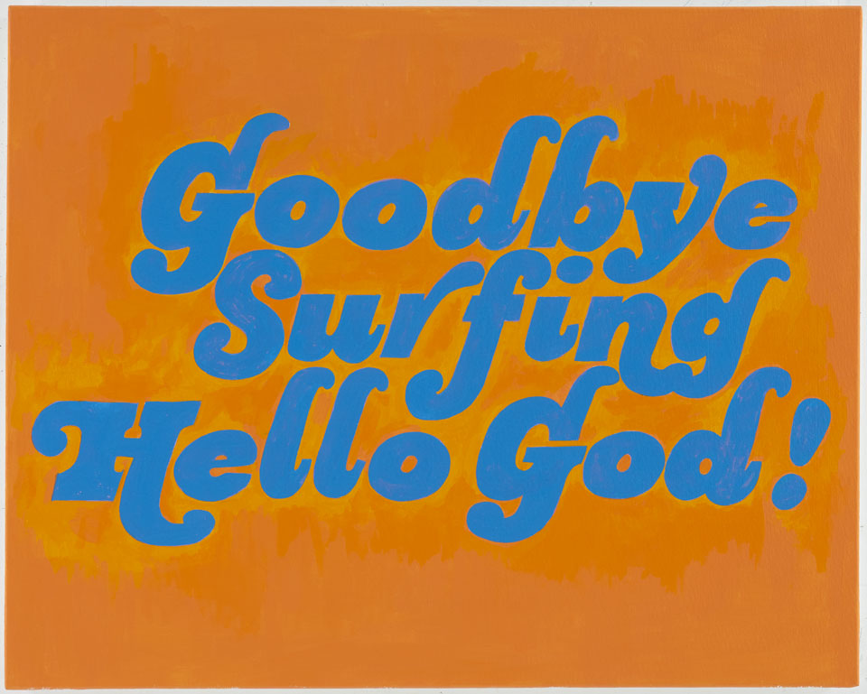 Paintings Goodbye Surfing Hello God!