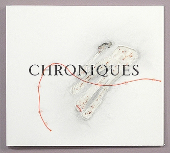 Chroniques #3 -- Collection Gund Library, Cleveland Institute of Art