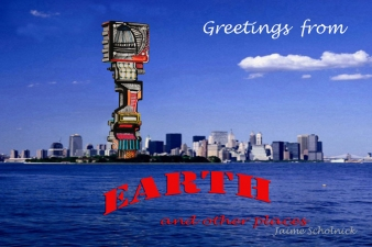Jaime Scholnick Greetings From Earth and Other Places Digital Print