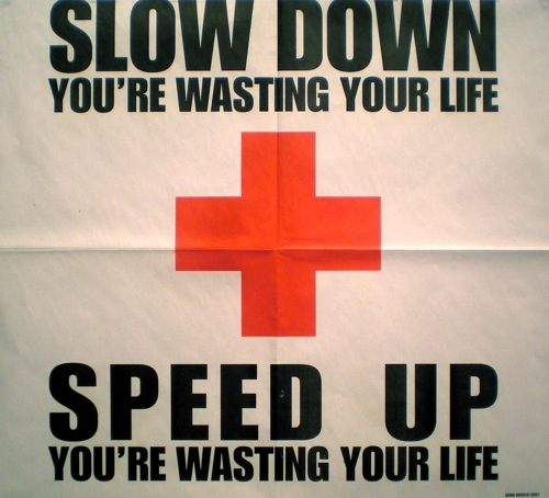 Work Speed Up Slow Down