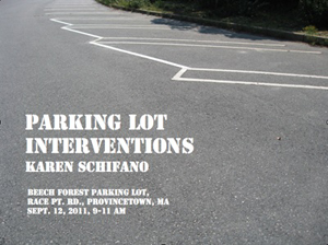 Parking Lot Interventions, Beech Forest Parking Lot,  Provincetown, 2010