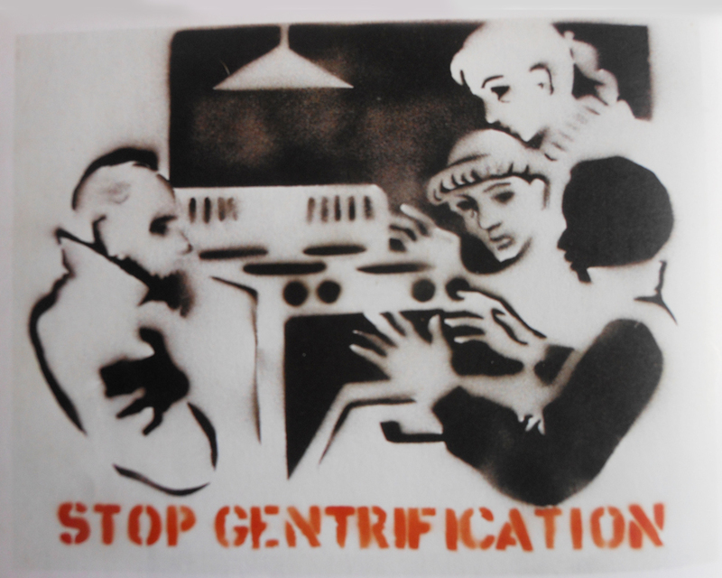 SOCIAL CONSCIOUSNESS Stop Gentrification