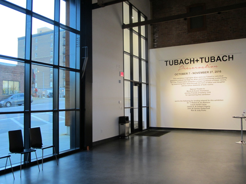 Tubach + Tubach : Preservation, Galllery 1516, Omaha, NE: two person show of father and daughter, Oct. 7-Nov. 27, 2016   Tubach + Tubach : Preservation, Galllery 1516, Omaha, NE: two person show of father and daughter, Oct. 7-Nov. 27, 2016