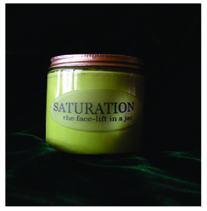 saturation/ a face-lift in a jar