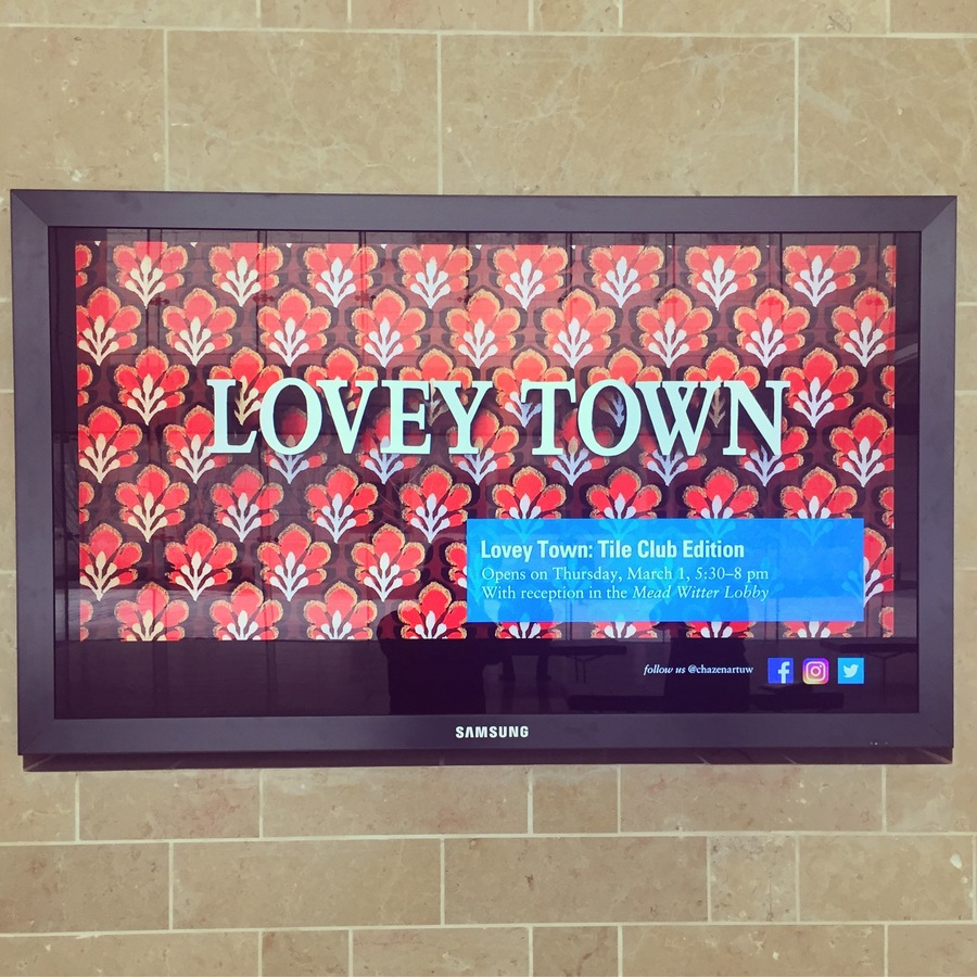 Lovey Town: Tile Club Edition, Chazen Museum of Art, Spring 2018  Lovey Town: Tile Club Edition, Chazen Museum of Art, Spring 2018