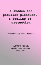 Lovey Town Lovey Town Publishing Softcover 72 pages, color.