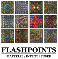 FLASHPOINTS: Material / Intent / Fused
