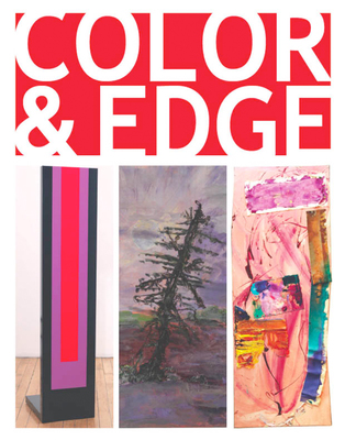 Color And Edge: Lauren Olitski, Susan Roth, Ann Walsh - March 31 to May 6, 2012