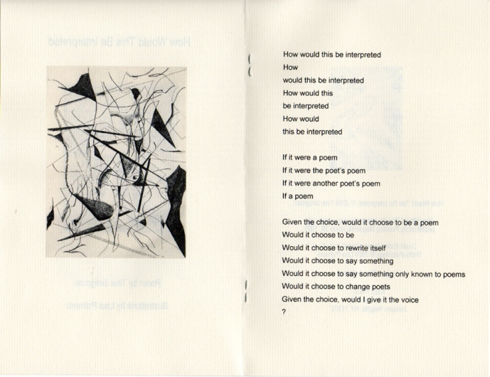 Tina Seligman How Would This Be Interpreted Poem previously published 1995, Pudding Magazine, Issue 26
