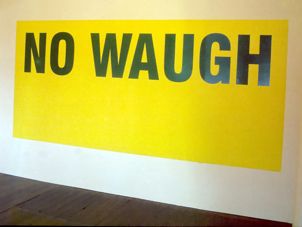 TONY SCHWENSEN No Waugh 2003 Front Room, Sydney, Australia Vinyl Text, Paint