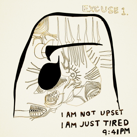 I am not upset, I am just tired.