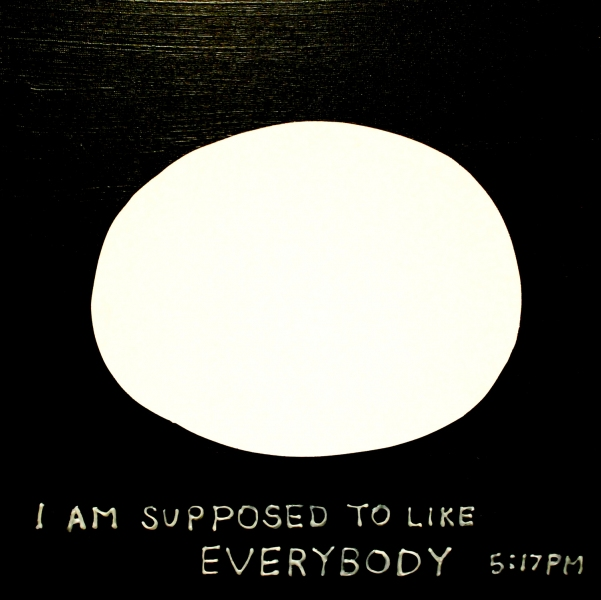 Inside Inside I am supposed to like everybody